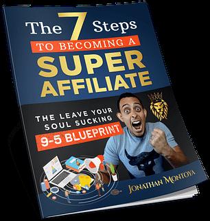 7 steps to super affiliate