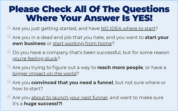 One Funnel Away Questions