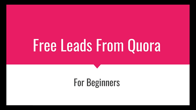free leads from quora